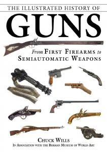 The Illustrated History of Guns