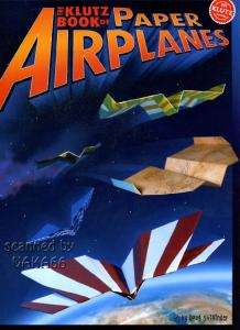 The Klutz Book of the Paper Airplanes