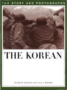 The Korean War. The Story and Photographs