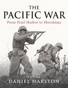The Pacific War Companion, From Pearl Harbor to Hiroshima - Daniel Marston (ed)