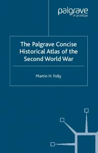 The Palgrave Concise Historical Atlas of the Second World War