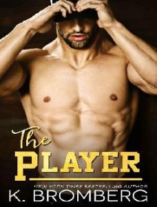 The Player - K. Bromberg