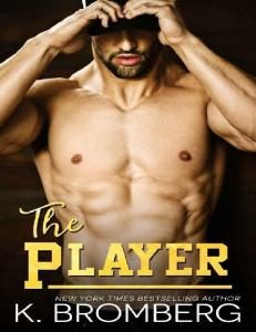The Player (The Player Duet #1) - K. Bromberg