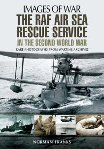The RAF Air-Sea Rescue Service in the Second World War (Images of War)
