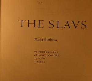 The Slavs by Marija Gimbutas (1971)