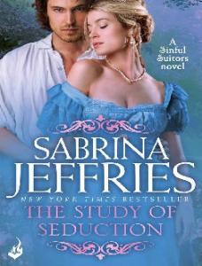 The Study of Seduction_ Sinful - Sabrina Jeffries