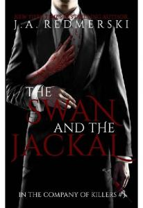 The Swan and the Jackal (In the Company Of Killers #3)- Redmerski J.A(ang.)_