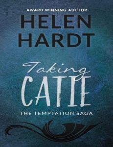 (The Temptation Saga #3) Taking Catie - Helen Hardt