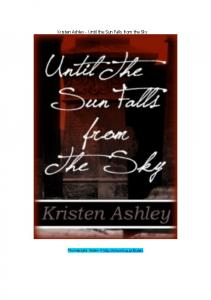 The Three 01 Until the Sun Falls from the Sky Kristen Ashley