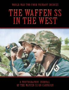 The Waffen SS - In The West