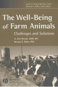 The Well-Being of Farm Animals Challenges and Solutions