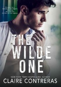 The Wilde One - Claire Contreras
