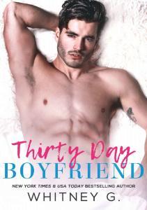 Thirty Day Boyfriend - Whitney. G