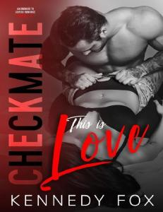 This is Love (The Checkmate Duet #2) - Kennedy Fox