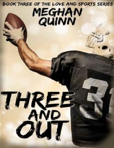Three and Out (The Love and Sports #3) - Meghan Quinn