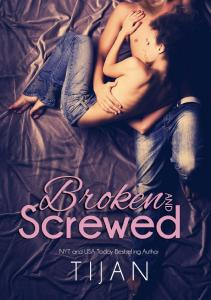 Tijan Broken and Screwed 01