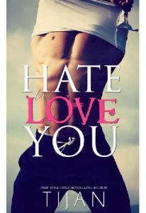 Tijan Hate To Love You Tijan (ang )