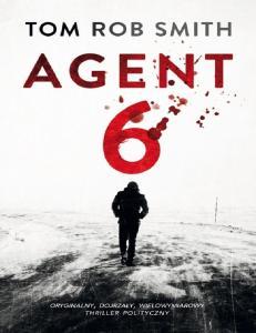 Tom Rob Smith Lew Demidow 03 Agent 6