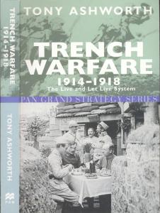 Trench Warfare 1914-1918. The Live and Let Live System