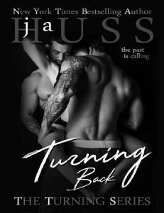 Turning Back (Turning #2) - J.A. Huss
