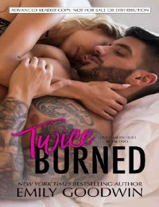 Twice Burned (Love is Messy Duet #2) - Emily Goodwin