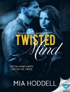 Twisted Mind (Chequered Flag #2 - Mia Hoddell