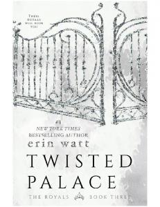 Twisted Palace (The Royals #3) - Erin Watt
