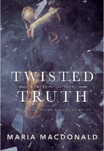 Twisted Truth - Maria Macdonald(ang