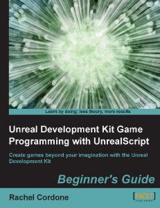 UDK Game Programming with UnrealScript (Beginners Guide)