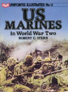 Uniforms Illustrated 11 - US Marines in World War Two