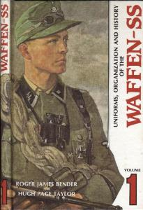 Uniforms,Organization and History of the Waffen-SS vol. 1
