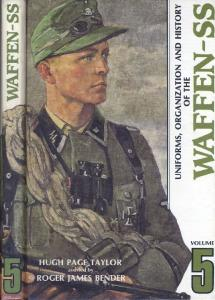 Uniforms,Organization and History of the Waffen-SS vol. 5