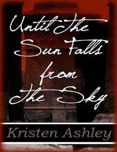 Until the Sun Falls from the Sky (tl.nieof.) +18 - Kristen Ashley