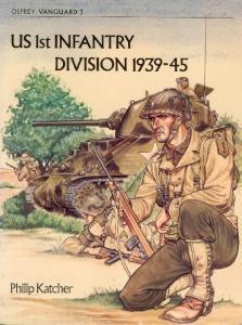Vanguard 003 - US 1st Infantry Division 1939-45
