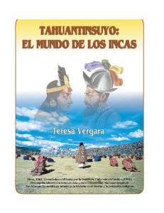Vergara Teresa - Tahuantinsuyo_El mundo de los Incas