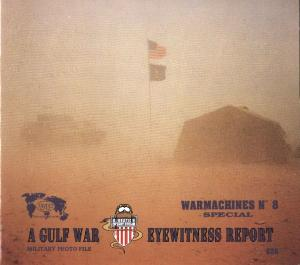Verlinden Publication - Warmachines 008 - A Gulf War Eyewitness Report
