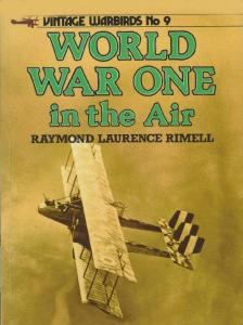 Vintage Warbirds Illustrated 09 - World War One In The Air