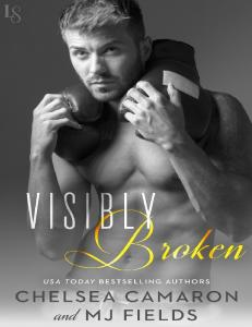 Visibly Broken (Caldwell Brothers #3) - M.J. Fields & Chelsea Camaron