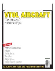 VTOL Aircraft The Story of Vertical Flight
