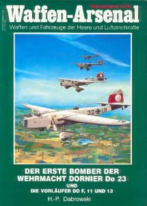 Waffen Arsenal Sonderband S-32 - Der erste Bomber der Wehrmacht Dornier Do 23 und die Vorl