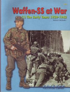 Waffen-SS At War Vol 1-The Early Years 1939-1942