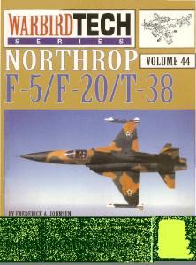 Warbird Tech 044 - Northrop F-5 F-20 T-38