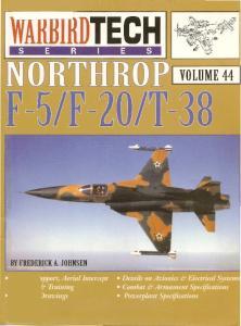 Warbird Tech 44 Northrop F-5 F-20 T-38