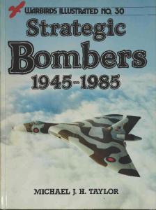 Warbirds Illustrated 030 - Strategic Bombers 1945-1985