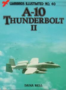 Warbirds Illustrated 040 A-10 Thunderbold