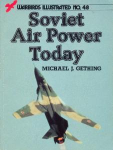 Warbirds Illustrated 048 - Soviet Air Power Today