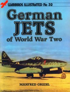 Warbirds Illustrated 052 - German Jets of World War Two