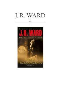 Ward J R Bractwo Czarnego Sztyletu 09 Droga Przeznaczenia