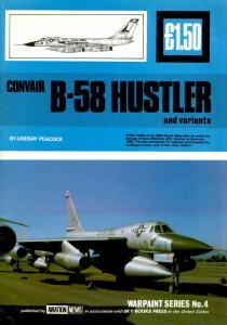 Warpaint Aviation News 004 - Convair B-58 Hustler