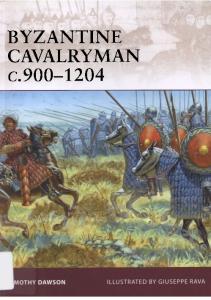 Warrior 139 - Byzantine Cavalryman C.900-1204